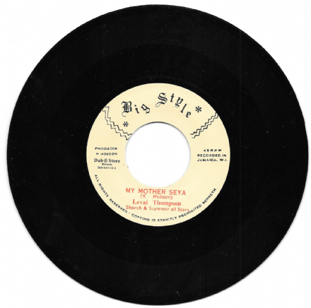 Levai (Linval) Thompson - My Mother Seya / Soul Syndicate - Love I (Big Style / Dub Store) 7""